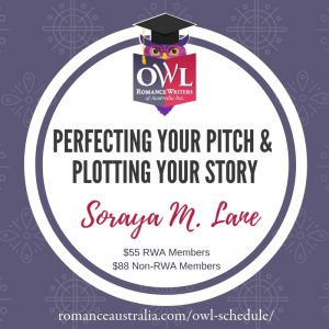 March OWL - Perfecting Your Pitch & Plotting Your Story with Soraya M. Lane