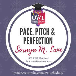 April OWL - Pace, Pitch & Perfection… Knocking Your First Chapter Out of the Park! with Soraya M. Lane