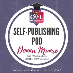 April OWL - Self-Publishing POD - love your own books with Donna Munro