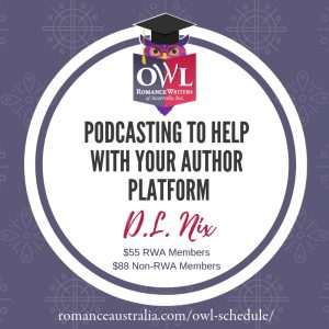 May OWL - Podcasting to help with your Author platform with DL Nix