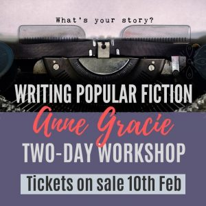 APRILWORKSHOP - Writing Popular Fiction with Anne Gracie