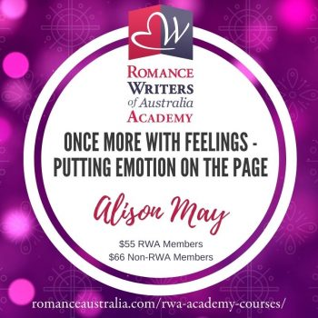 FEBRUARY SHORT COURSE - Once More With Feelings - Putting Emotion on the Page with Alison May
